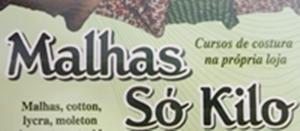 MALHARIA SÓ KILO - MALHAS E TECIDOS